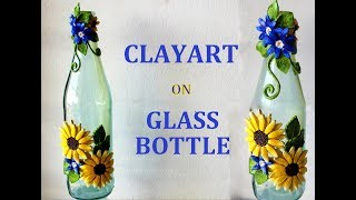 CLAY ART ON GLASS BOTTLE