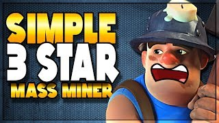 Simple Steps to 3 Stars with TH10 Mass Miner | Clash of Clans