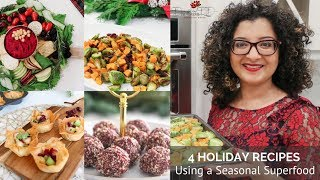 Recipes Creation & Educational Videos: 4 Holiday Recipes Using a Seasonal Superfood