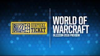 World of Warcraft на BlizzCon 2018 (субтитры)