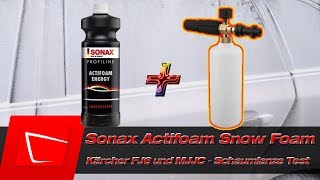 Sonax Profiline Actifoam Snow Foam im Schaumlanzen Test Kärcher FJ6 MJJC am Kärcher K3 Premium