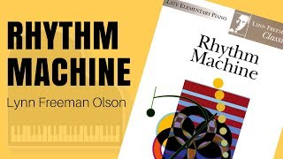 Rhythm Machine by Lynn Freeman Olson