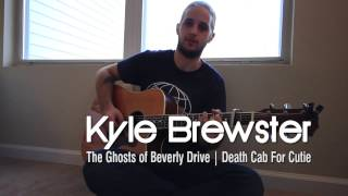 Kyle Brewster -  The Ghosts of Beverly Drive (Death Cab For Cutie) | Under Cover Sessions