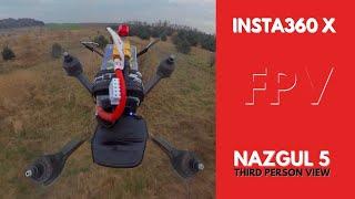 Insta360 X + Nazgul 5 FPV