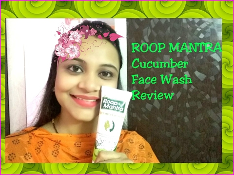 , title : 'ROOP MANTRA Herbal Cucumber FACE WASH Review in Hindi | SuperBeautyDezires'