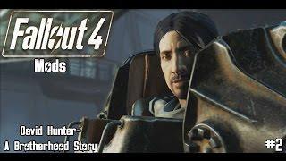 Fallout 4 Quest Mod David Hunter A Brotherhood Story Part 2