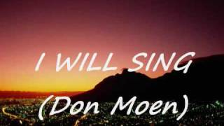 I will sing with lyrics Don Moen