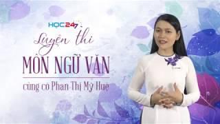 Khóa H2 - Luyện thi THPT QG môn Ngữ văn | HOC247