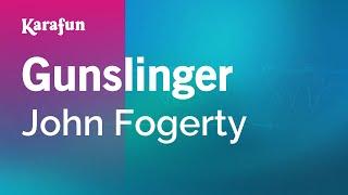 Karaoke Gunslinger - John Fogerty *