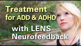 LENS ADD ADHD Treatment