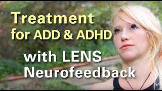 LENS ADD ADHD Treatment