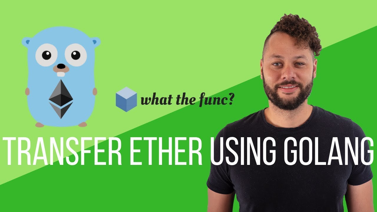 Transfer Ethereum Using Golang