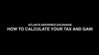 1031 Exchange - How to Calculate Your Tax and Gain