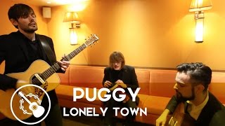 Puggy   Lonely Town