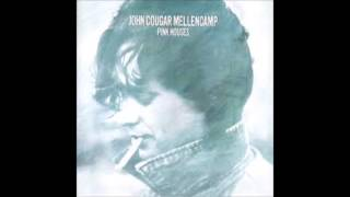 John Mellencamp - Pink Houses lyrics