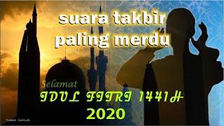 Suara Paling Merdu Takbir Idul Fitri 2018 [TERBARU]