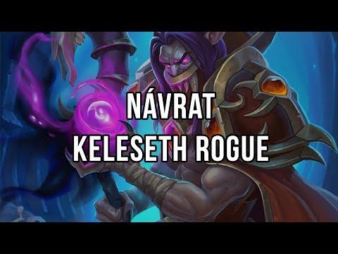 Návrat Keleseth Rogue