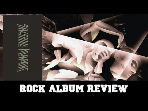 "Rock Album Review – Smashing Pumpkins  ""Shiny and Oh So Bright Vol.1"""