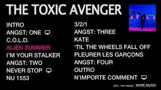 THE TOXIC AVENGER - ALIEN SUMMER (feat. Annie)