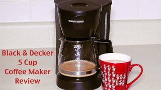 Black and Decker Coffee Maker Review - DCM600W 5-Cup Drip Coffeemaker
