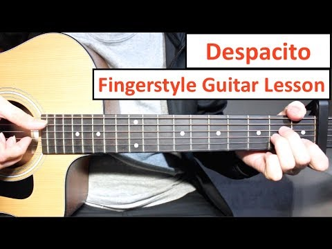 Despacito | Fingerstyle Guitar Lesson (Tutorial) Luis Fonsi, Daddy Yankee Justin Bieber Fingerstyle Mp3