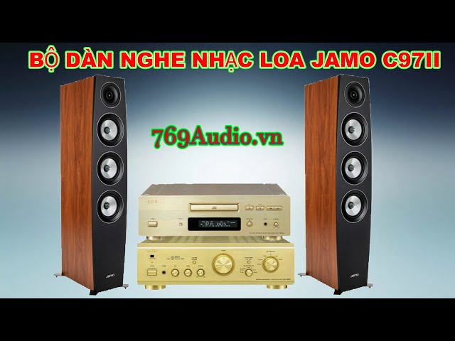 Bộ dàn nghe nhạc loa Jamo C97 II, ampli Denon 1500R và CD Denon 1650AL tại 769audio ( 0916.142.460 )