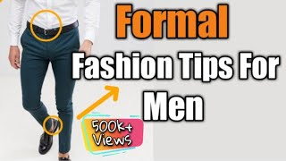 How To Wear Formal Clothes | Wear Formals Properly | Hindi