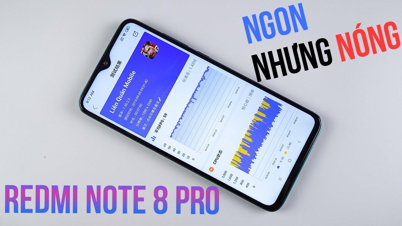 Redmi Note 8 Pro chiến Liên Quân Mobile: Ngon mà nóng!