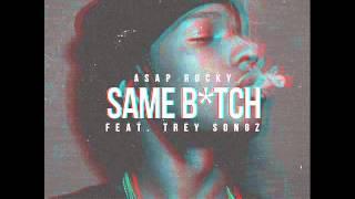 ASAP Rocky Ft. Trey Songz - Same Bitch