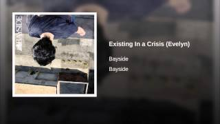 Existing In a Crisis (Evelyn)