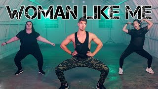 Woman Like Me   Little Mix Feat. Nicki Minaj | Caleb Marshall | Dance Workout