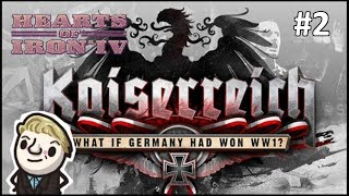 Hearts Of Iron 4 - Kaiserreich - WORLD PEACE (if They Bend The Knee) Part 2