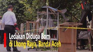 Ledakan Diduga Bom di Lhong Raya, Satu Orang Luka Ringan