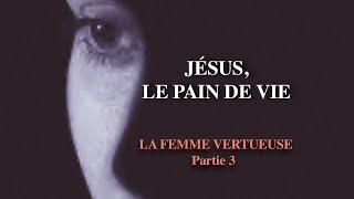 PORTRAIT DE L'ÉPOUSE DE CHRIST - 3ème partie