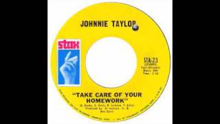Johnnie Taylor - Take Care Of Your Homework - Raresoulie