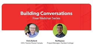 Passive House Canada | Building Conversations with Rui Raposo