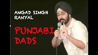 EIC Angad Singh Ranyal On Punjabi Dads