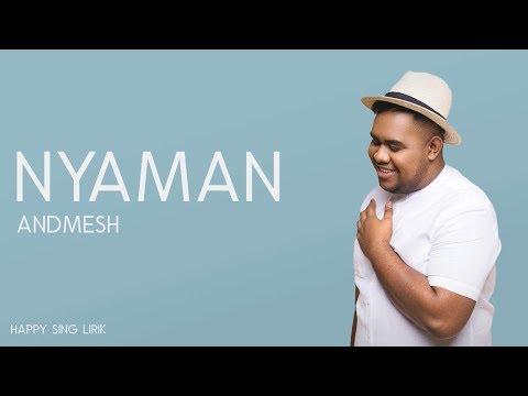 Andmesh - Nyaman (Lirik)