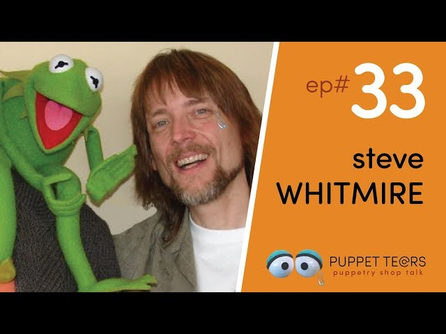 Puppet Tears, ep 033 — Steve Whitmire on 40 years of Muppet magic + moving on from Kermit
