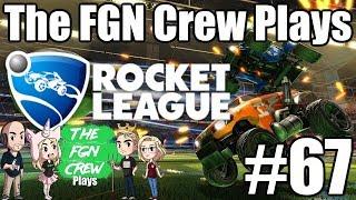 The FGN Crew Plays: Rocket League #67 - Crickets...