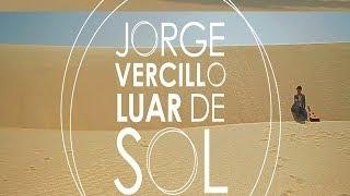 Jorge Vercillo   Luar De Sol (DVD Oficial)