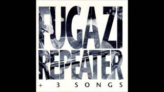 FUGAZI - repeater [full]