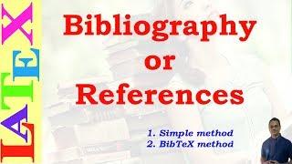 Bibliography In Latex (Latex Tutorial, Episode-12)