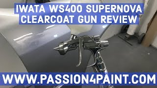 ANEST IWATA WS400 SUPERNOVA EVO 1.3 HD Clearcoat Spraygun Review