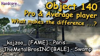 "WOT: 2 intense Object 140 games, ""Pro player"" [FAME] & ""average player"" style, WORLD OF TANKS"