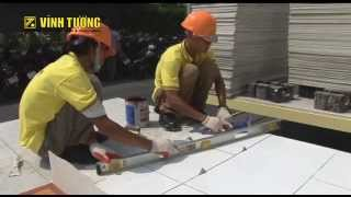 Hướng dẫn lót gạch men lên sàn sử dụng tấm sàn DURAflex của Vĩnh Tường