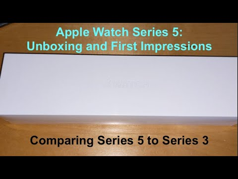 Apple Watch Series 5 Unboxing and First Impressions: Comparing Series 5 to Series 3!