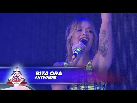 Rita Ora - 'Anywhere' - (Live At Capital's Jingle Bell Ball 2017) Mp3