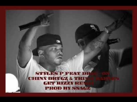 Styles P feat. Drag-ON, Trish Barnes, & Chinx Drugz - Get Bizzy Remix