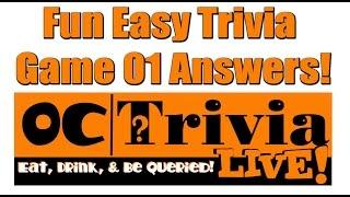 OC Trivia LIVE! Fun Easy Trivia 01 Answers